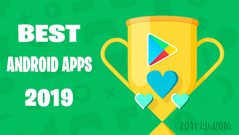 Best Free Android Apps of 2019 - ZotPad