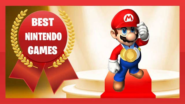 Best Nintendo Games To Play in 2019