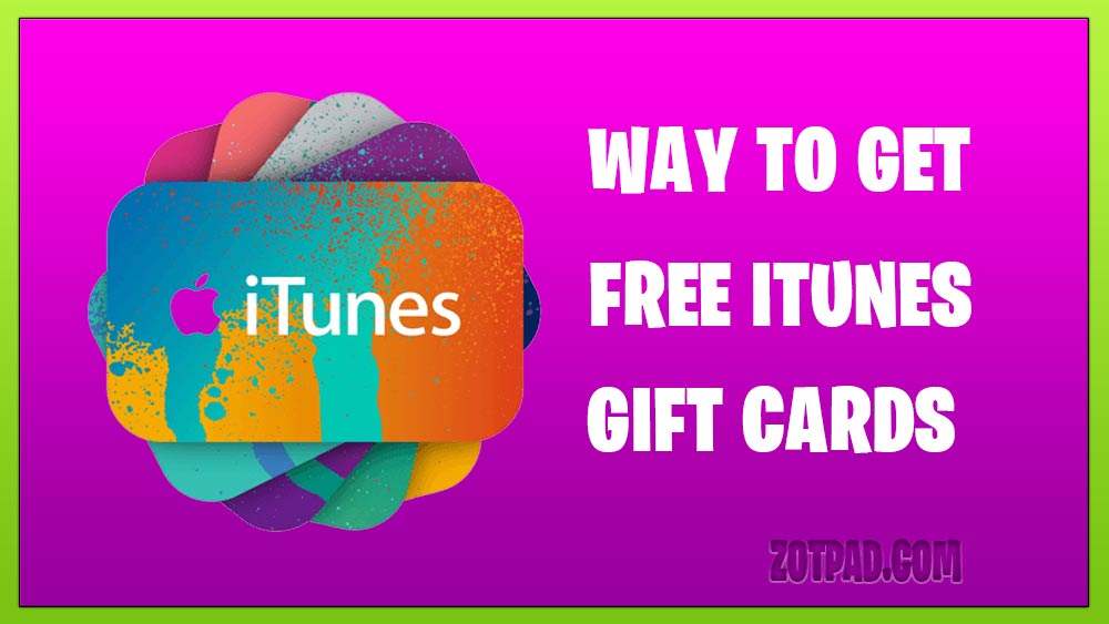 Free iTunes Codes 2019 Methods
